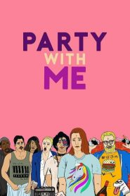 Party with Me (2021)
