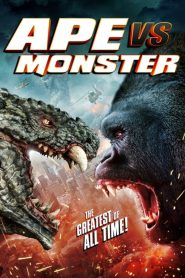 Ape vs. Monster (2021)